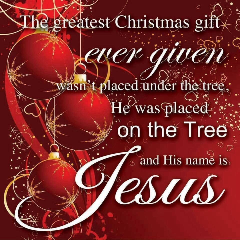 The Greatest Christmas Gift Ever Given Jesus Is The Way