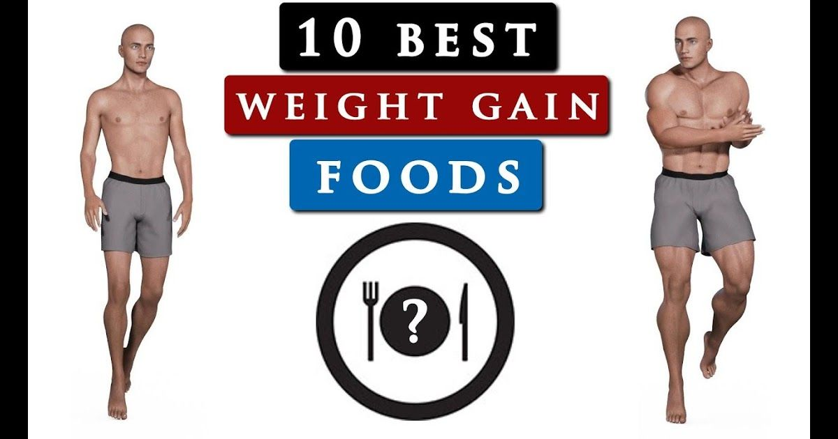 Best Food To Gain Weight For Skinny Guys Eat This To Build Full Day Diet Plan To Gain Weight For Beginners Bodybuilding Tips Top 10 Best Foods That Helps Sk