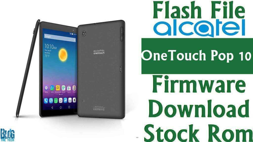 Flash File] Alcatel OneTouch Pop 10 P360X Firmware Download [Stock
