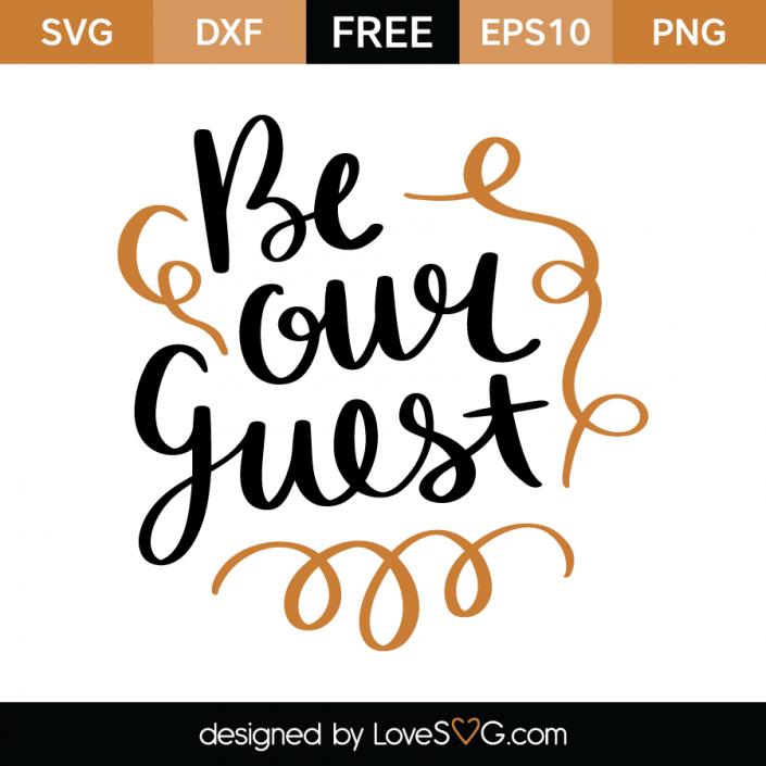 Be our Guest | Cricut | Svg files for cricut, Cricut, Free svg cut files