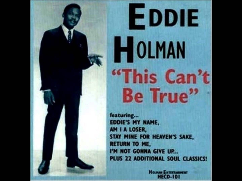 Eddie Holman This Can't Be True 1965 Oldies music
