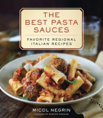 The best pasta sauces favorite regional italian recipes pdf the best pasta sauces favorite regional italian recipes pdf forumfinder Images