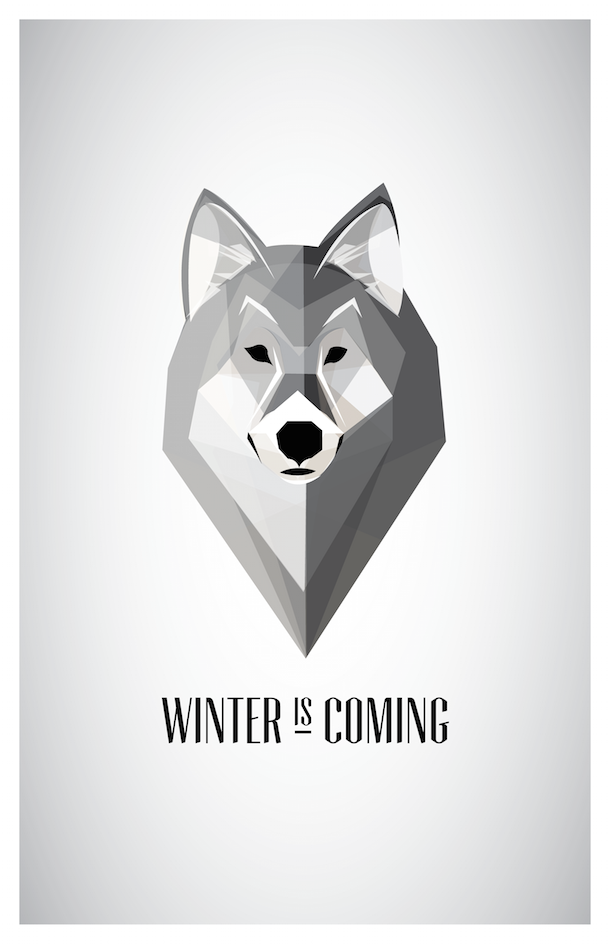 16 Cool Game Of Thrones Posters Game Of Thrones Poster Game Of Thrones Art Winter Is Coming