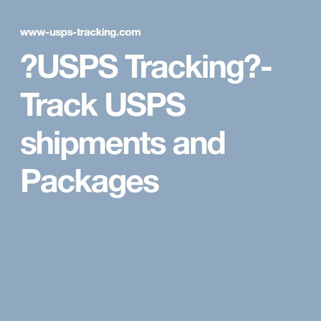 usps tracking track usps shipments and packages 1 in 2018