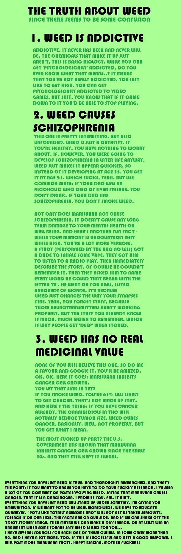 This is a joke about Cannabis, Marijuana, pot, weed, what ever you would like to call it. I myself call it medicine!