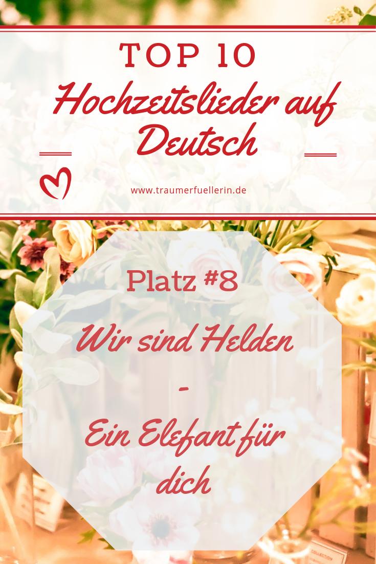 Top 10 Der Schonsten Deutschen Lieder Zur Hochzeit Traumerfullerin Lieder Hochzeit Hochzeitslieder Musik Hochzeit