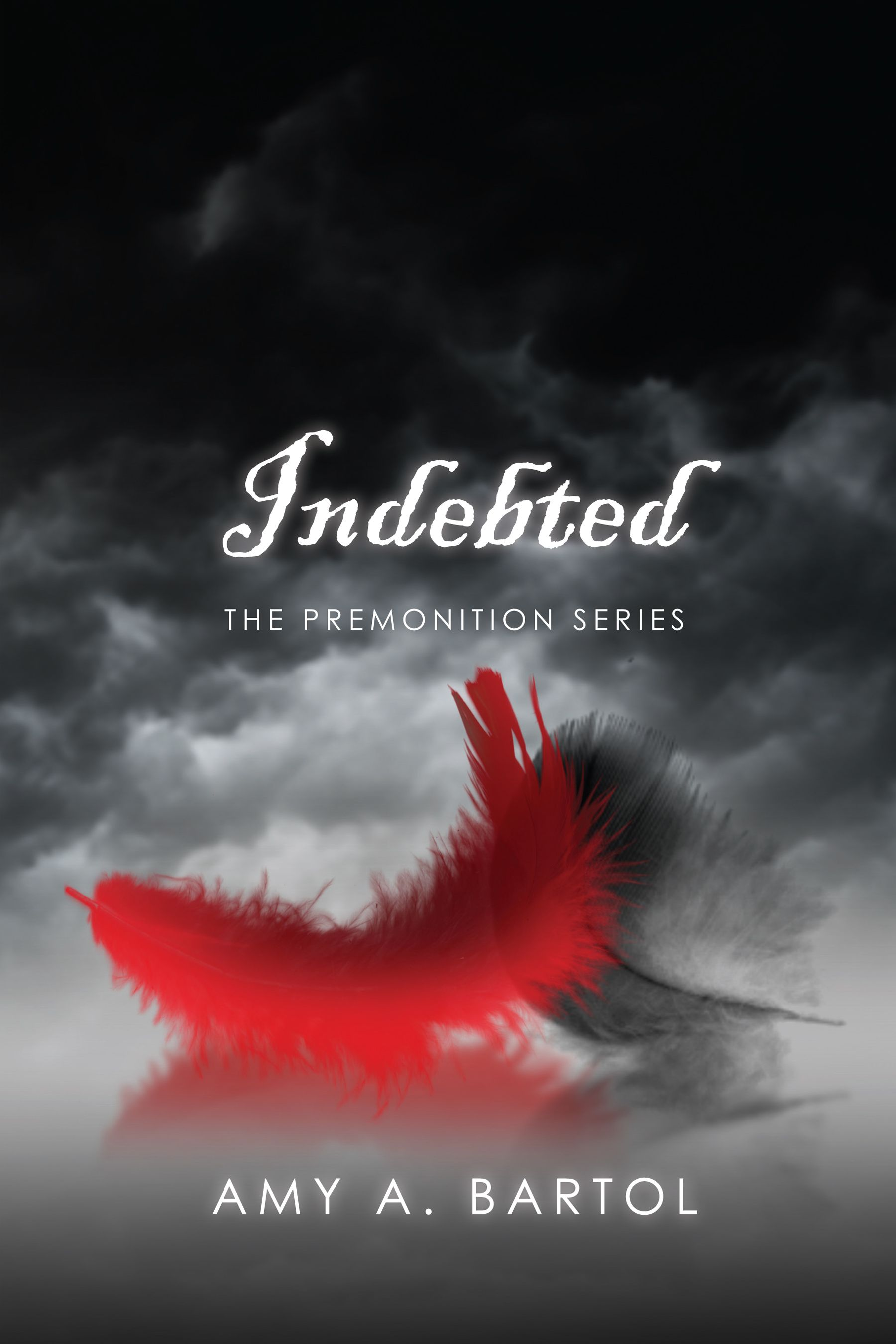 Indebted: The Premonition Series  Volume 3