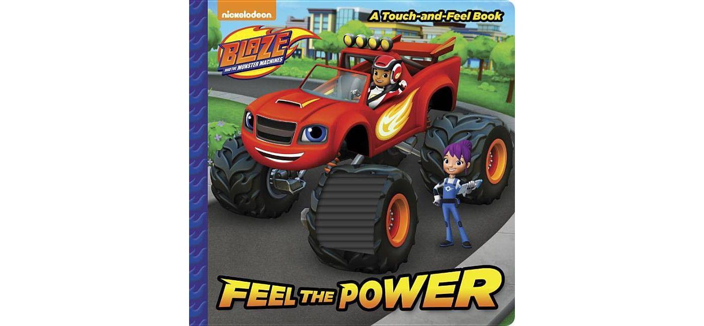 Feel The Power Blaze And The Monster Machines Touch And Feel