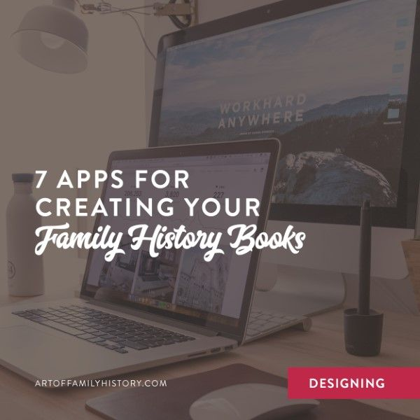 Photo of 7 Apps for Creating Your Family History Books – Fuzzy Ink Stationery
