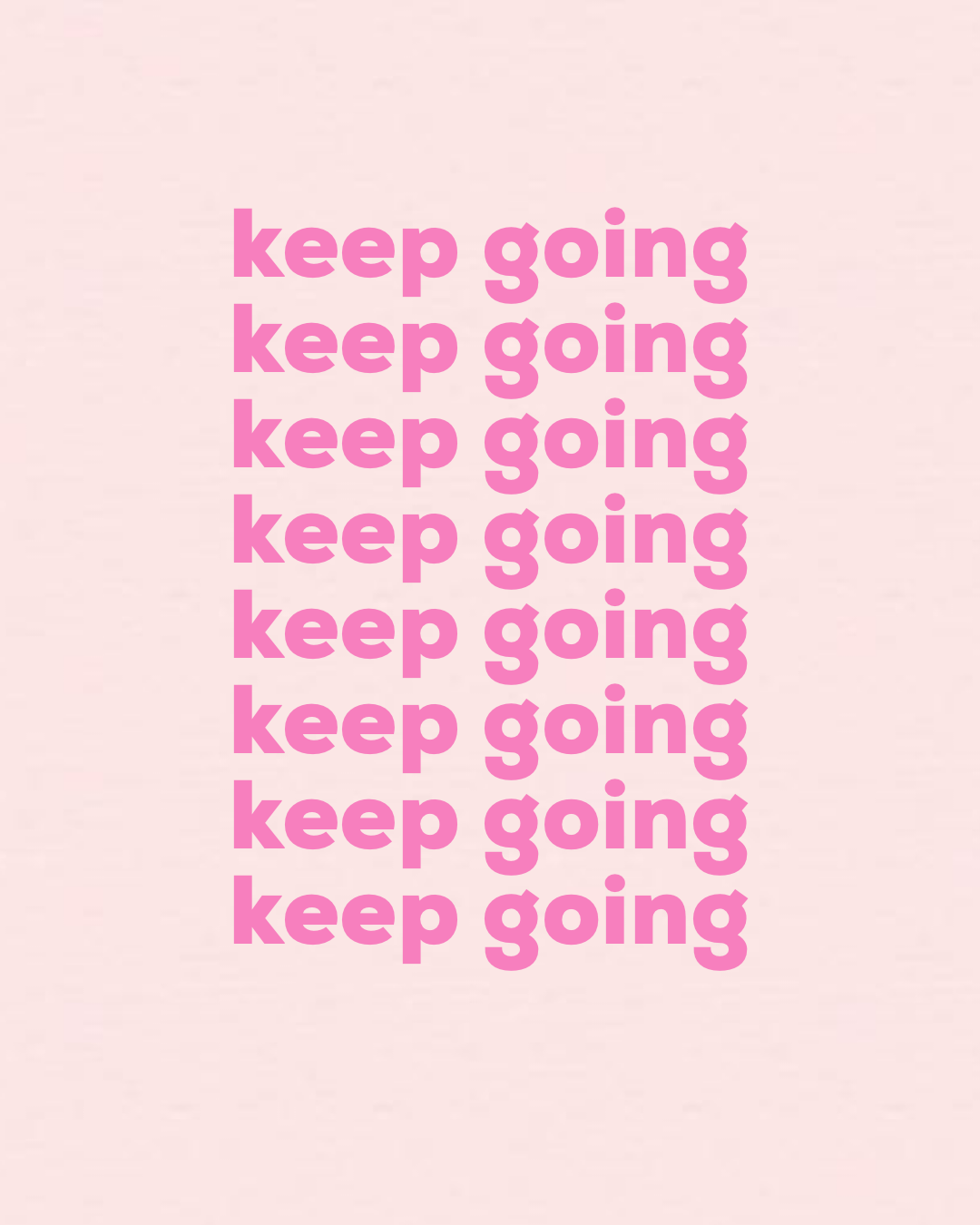 Gooisch Quotes Inspiratie Keep Going Wallpaper