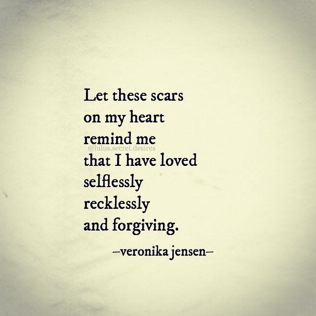 Selfless Love Quotes Fascinating Veronika Jensen Lulus.secret.desires U2022 U2022  Heart Scars Love
