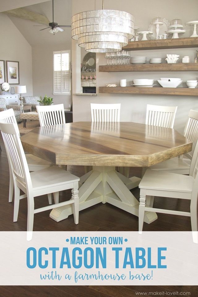 Diy Octagon Dining Room Table With A Farmhouse Base Make It And Love Tables