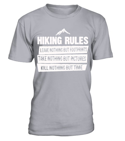 # Hiking Rules Shirt T Shirt .  Hiking Rules Shirt T-ShirtHOW TO ORDER:1. Select the style and color you want: 2. Click Reserve it now3. Select size and quantity4. Enter shipping and billing information5. Done! Simple as that!TIPS: Buy 2 or more to save shipping cost!This is printable if you purchase only one piece. so dont worry, you will get yours.Guaranteed safe and secure checkout via:Paypal | VISA | MASTERCARD
