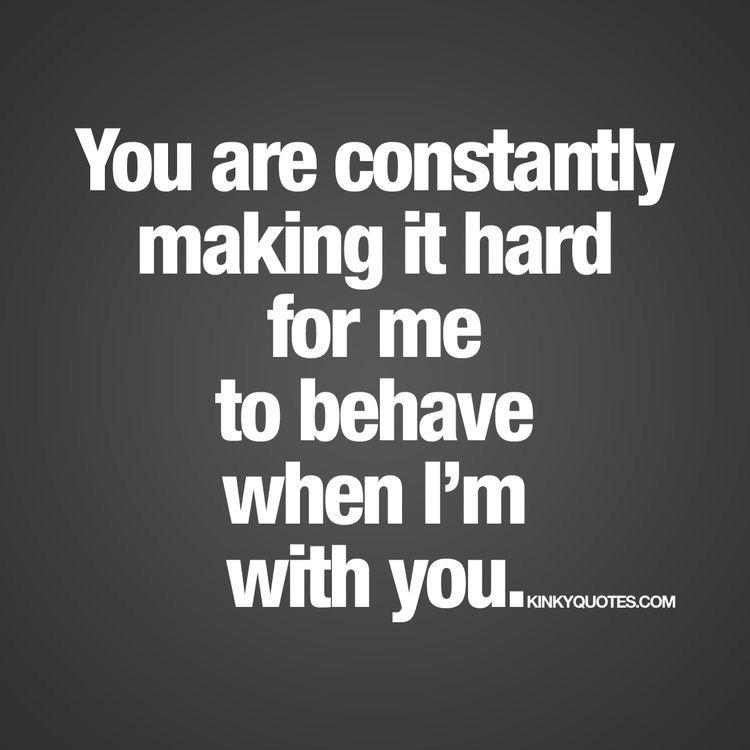 Keep making me hard