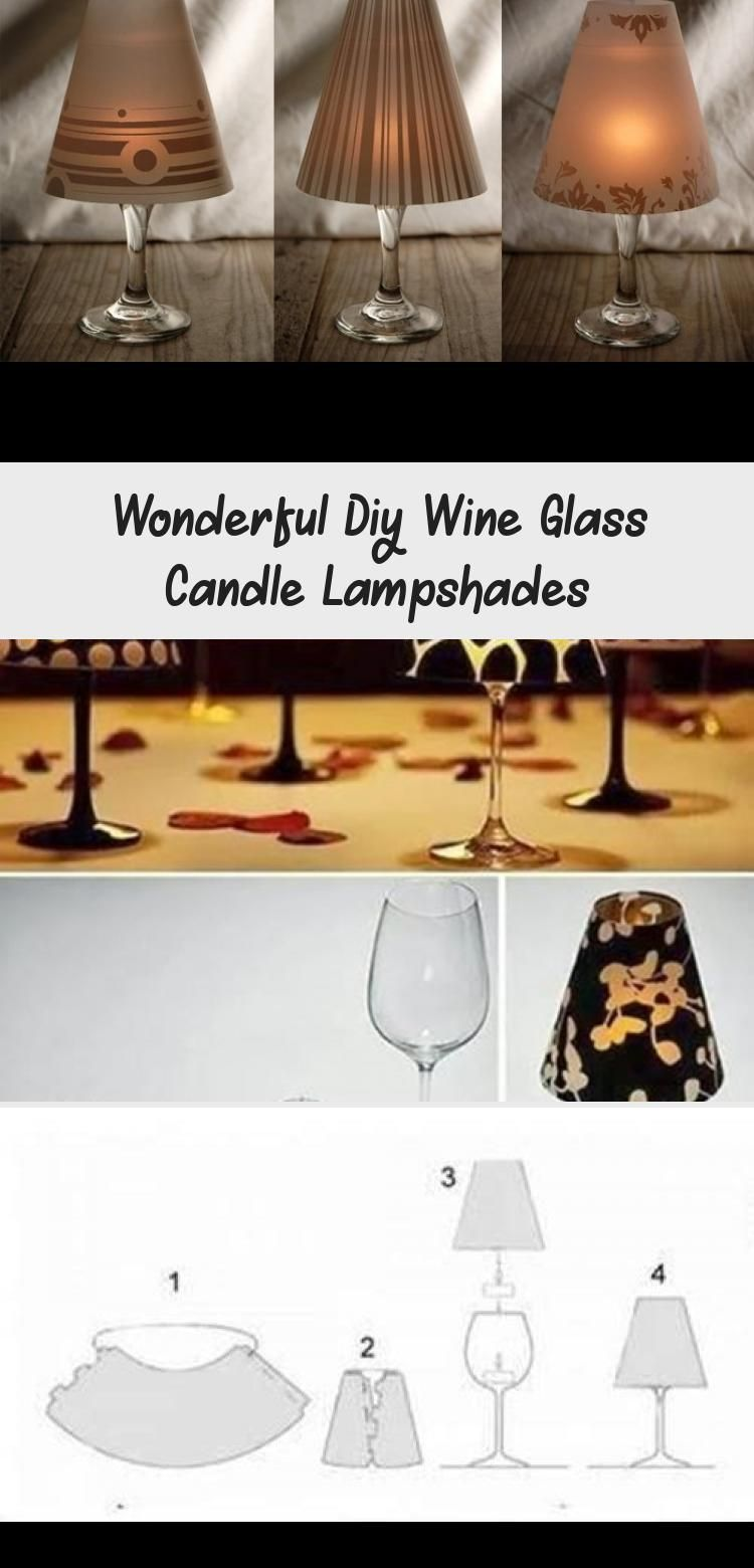 Wonderful Diy Wine Glass Candle Lampshades In 2020 Diy Wine Glass Candle Diy Wine Glass Glass Candle