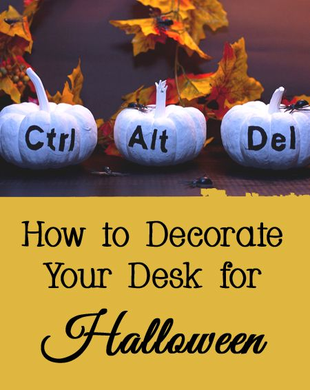 How to Decorate Your Desk for Halloween Holiday Decorating Ideas - halloween do it yourself decorations