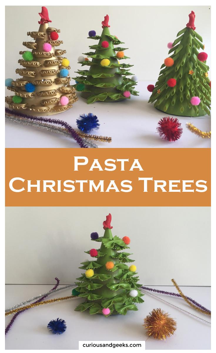 Diy Christmas Tree Crafts Pasta Crafts Curious And Geeks Christmas Tree Crafts Pinterest Christmas Crafts Tree Crafts