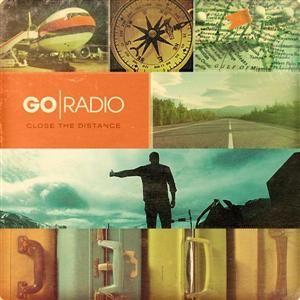 Go Radio Close The Distance News Songs Radio Album