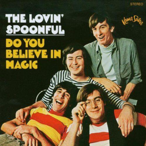 Lovin Spoonful Do You Believe In Magic 1965 The Lovin Spoonful Believe In Magic Album Covers