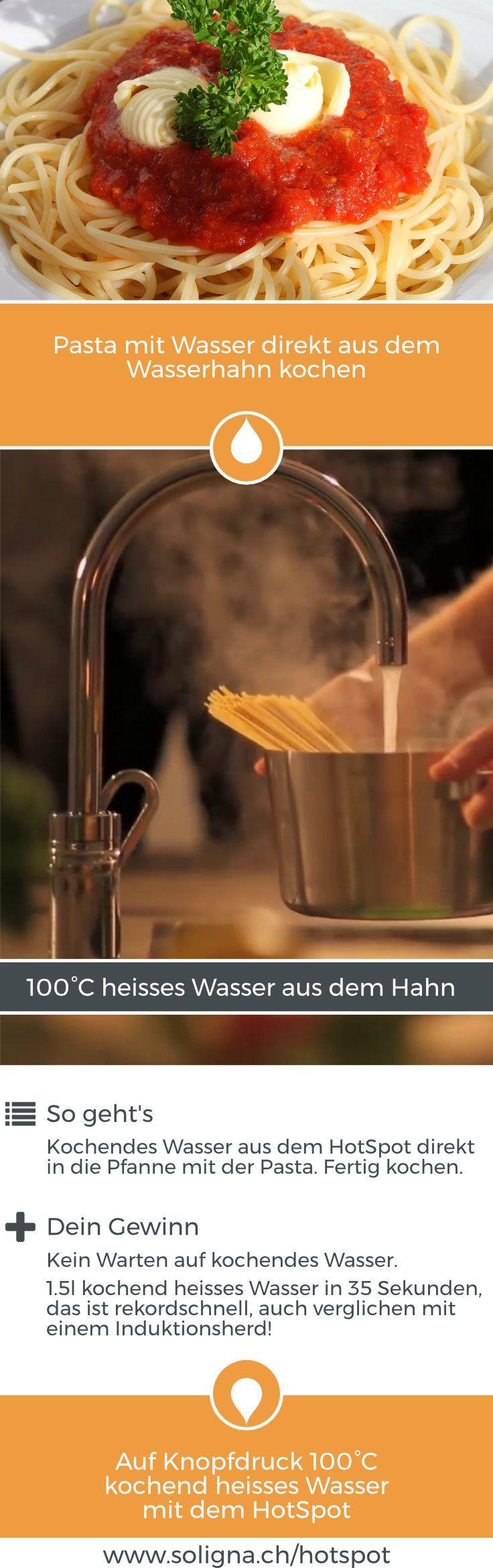 Pasta Mit Wasser Direkt Aus Dem Wasserhahn Kochen So Geht S Kochendes Wasser Aus Dem Hotspot Direkt In Die Heisses Wasser Hahnchen Und Schnell