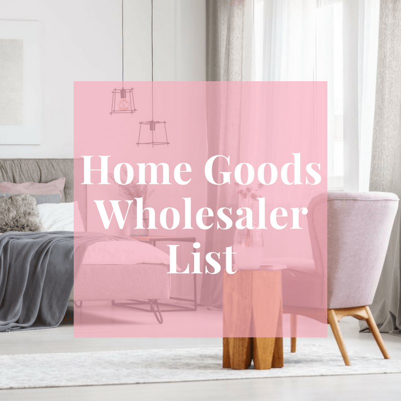 Looking For Whole Vendors Your Online Boutique If You Are Starting A Home Goods Then Get This List Of Trusted Suppliers