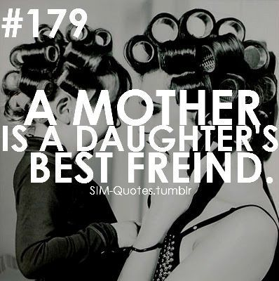 Best Quotes 365: A mother is a daughters best friend - Single Mom Quotes From Daughter - Ideas of Single Mom Quotes From Daughter #singlemom #momquotes -  Best Quotes 365: A mother is a daughters best friend