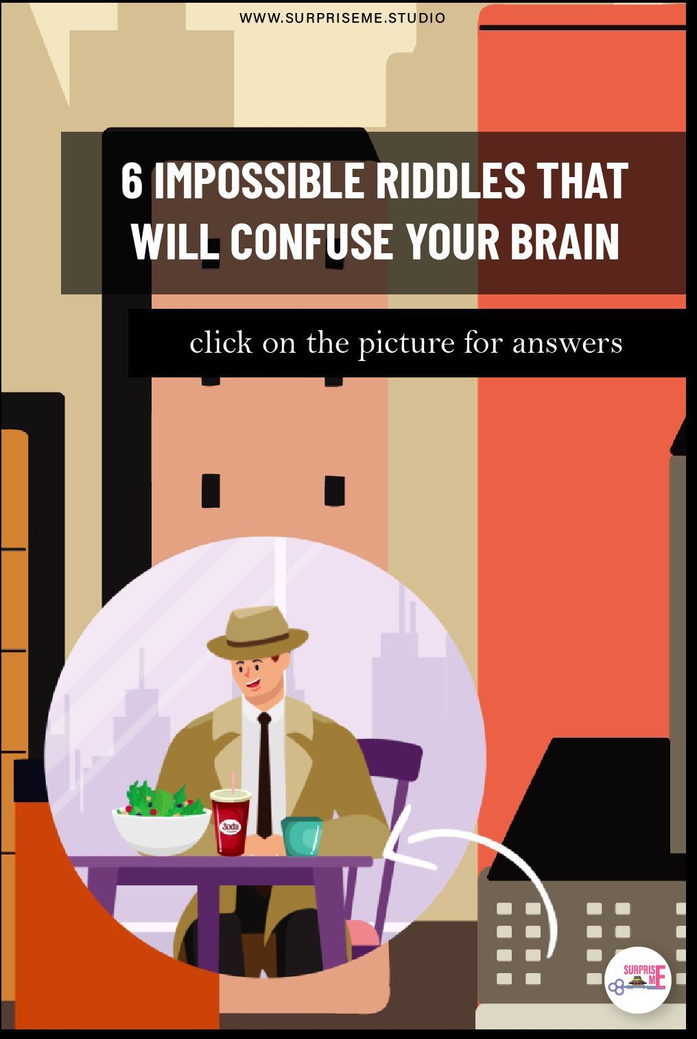 6 Impossible Riddles That Will Confuse Your Brain in 2020