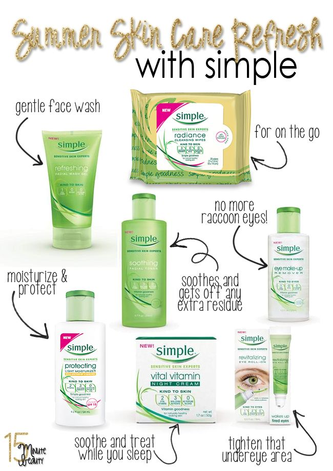 Summer Skin Care Refresh With Simple Safeway Summer Skin Summer Skincare Simple Skincare