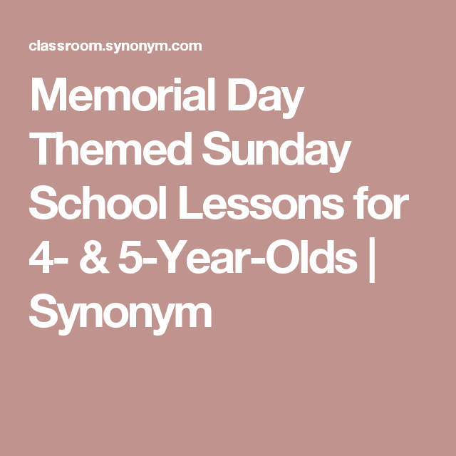 memorial day themed sunday school lessons for 4 5 year olds