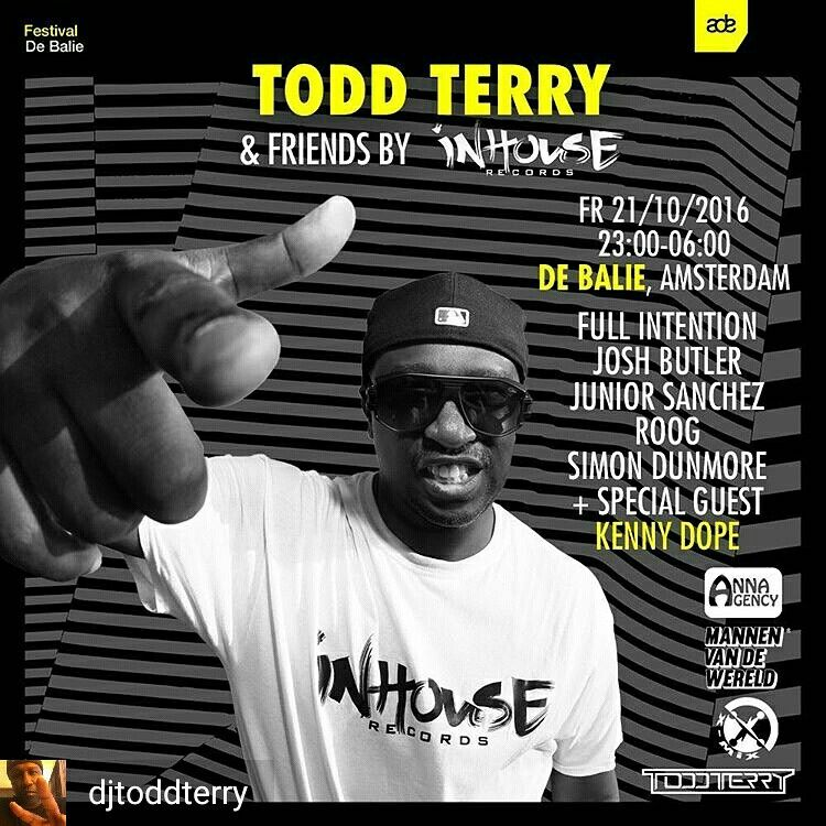 @Regrann_App from @djtoddterry  -  #ToddTerry presents #InHouseSessions at #ADE16 Friday October 21 11pm-6AM at #DeBalie #Amsterdam Event info https://www.facebook.com/events/334551286886911/ with @djtoddterry @fullintentionofficial @kdope50 @joshbutlermusic @juniorsanchezofficial @roogofficial @simondunmore1 @ #amsterdamdanceevent #HouseMusic #FreezeRecords #yeayeayeah @amsterdamdanceevent - #regrann