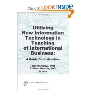 Utilizing New Information Technology In Teaching Of International Business A Guide For Instructors Recent Devel Teaching Information Technology Expert System