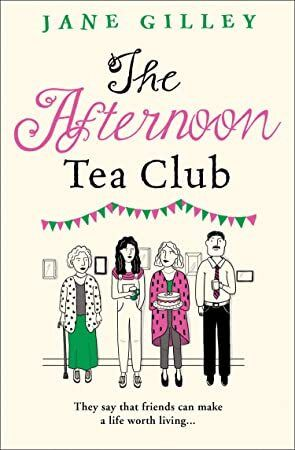 Free Download The Afternoon Tea Club The new most uplifting feel good fiction book to read in 2019