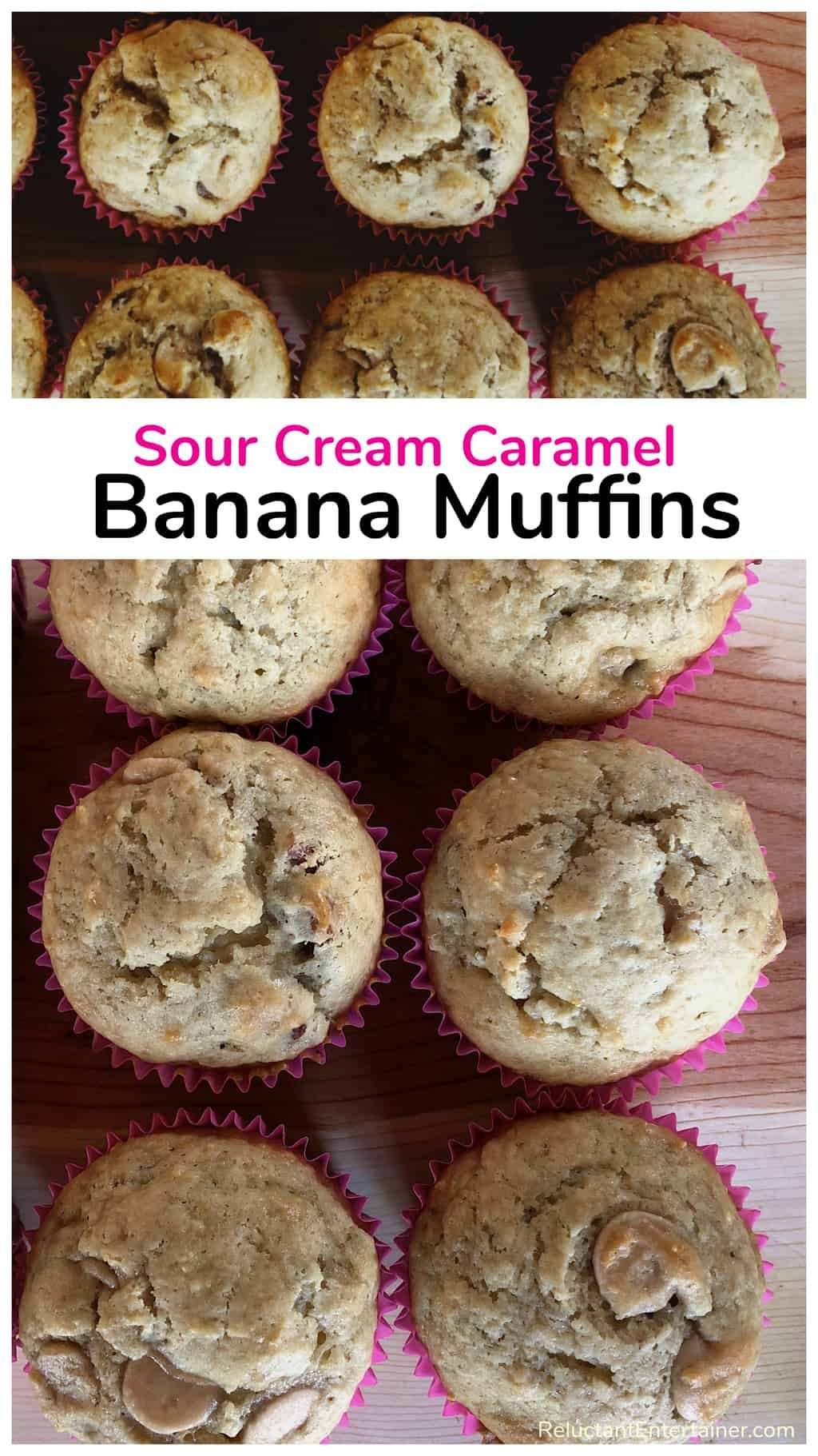 Sour Cream Caramel Banana Muffins Recipe Banana Muffin Recipe Banana Muffins Banana Recipes