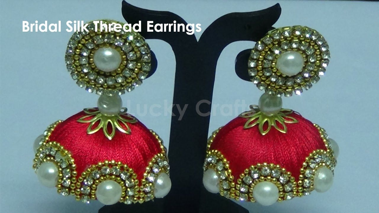 8c12c3582 How to make Designer Bridal Silk Thread Earrings/Jhumkas at Home| Tutorial