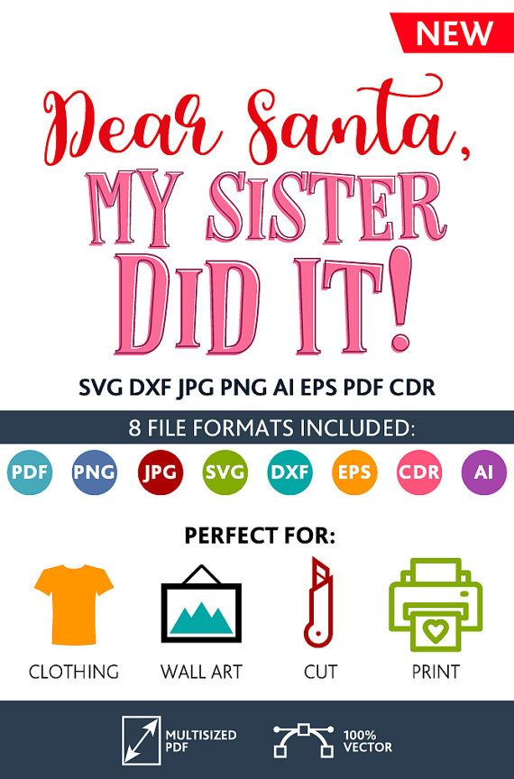 Dear Santa, my Sister Did It SVG Cut Files Wall Art Quote Printable Art Decor room Printable Poster digital Svg Dxf Cdr Eps Ai Jpg Pdf Png