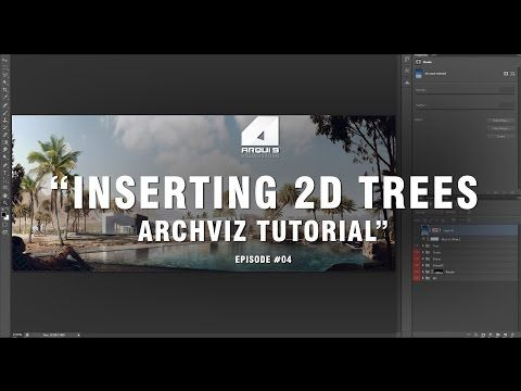 Architectural Visualization Tutorial Inserting Trees In Post Production Cg Tutoria Architecture Visualization Photoshop Tutorial Architecture Visualization