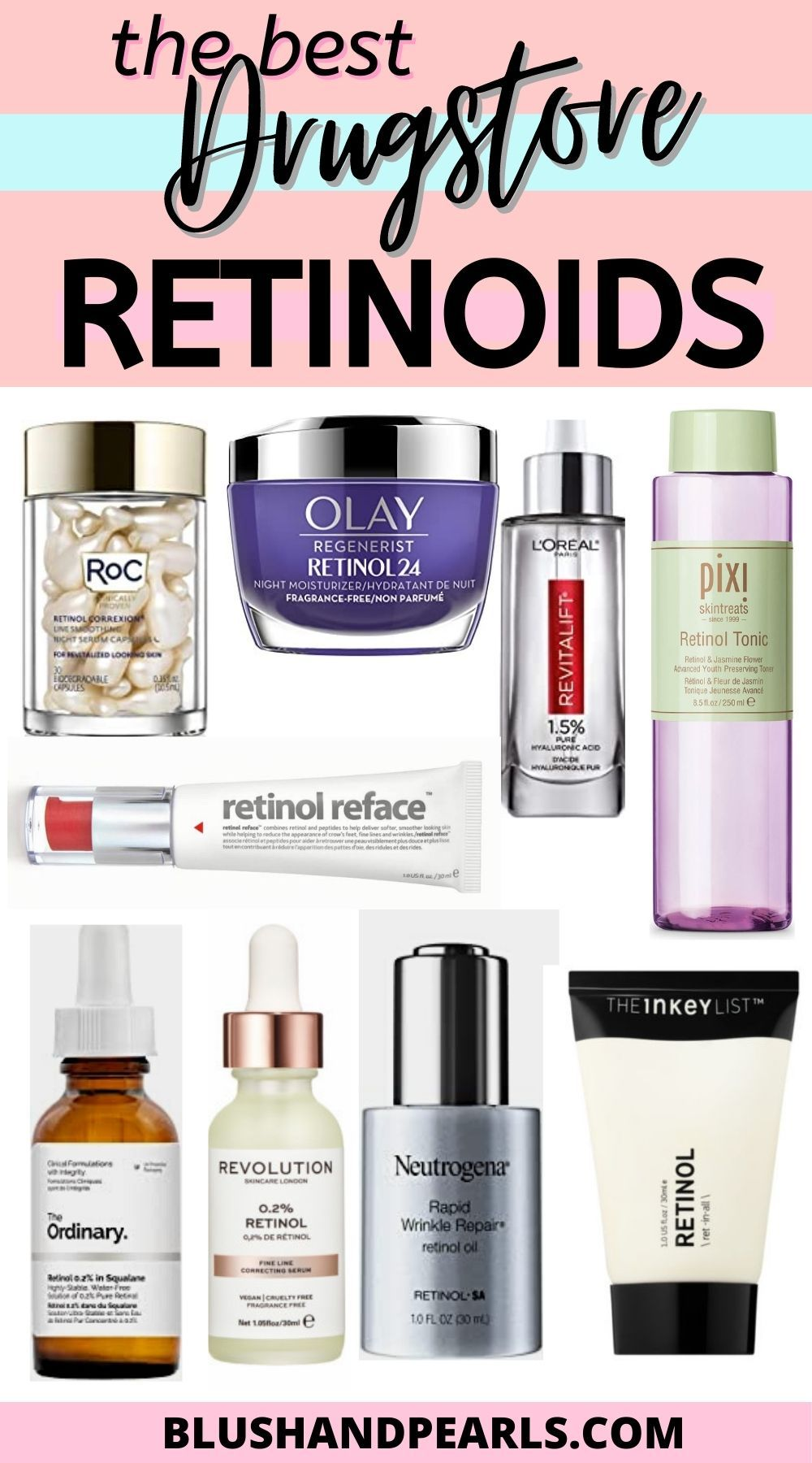 A Comprehensive Guide To Drugstore Retinol Blush Pearls In 2020 Anti Aging Skincare Routine Aging Skin Care Anti Aging Skin Care