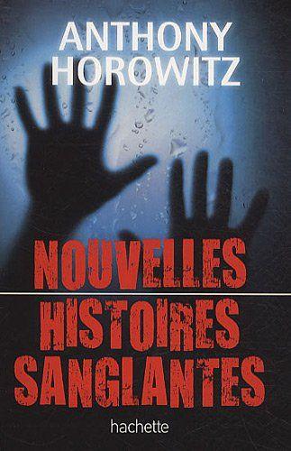 Livre Qui Fait Peur Nouvelles Histoires Sanglantes Books