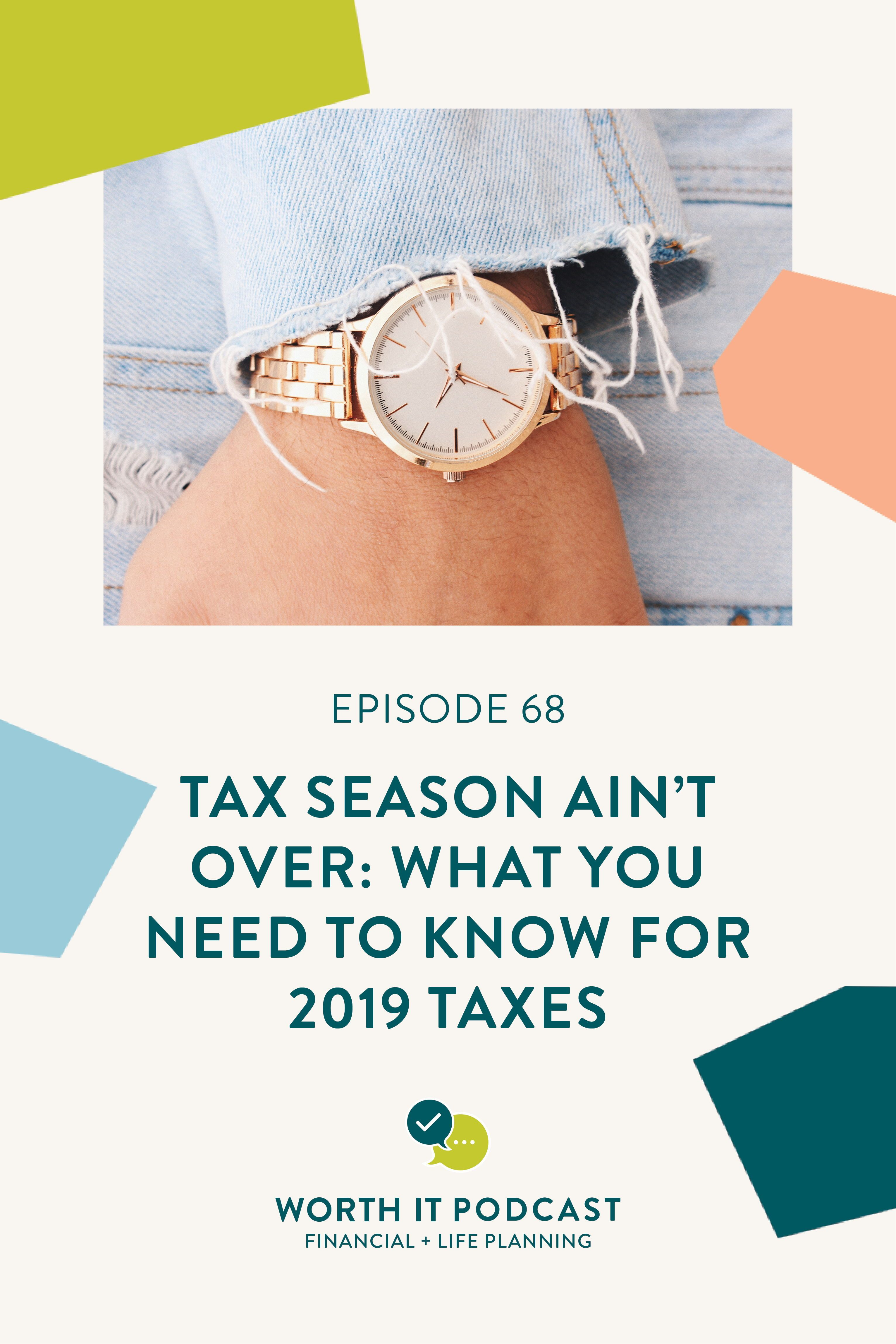 Tax Season Ain T Over What You Need To Know For 2019 Taxes