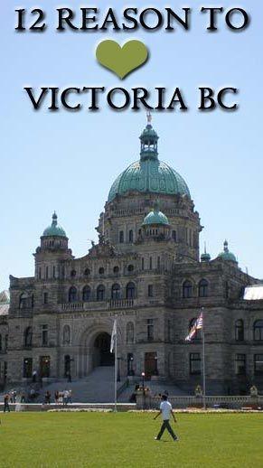 12 Reasons to Love Victoria BC, Canada