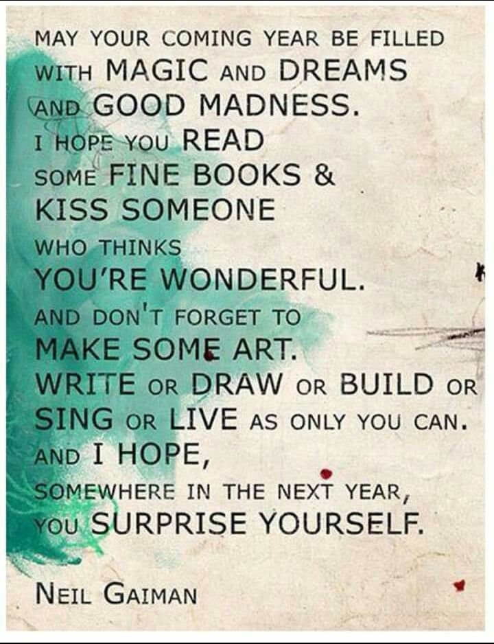 Neil Gaiman Quote New Year Inspiration Quotes Love Read