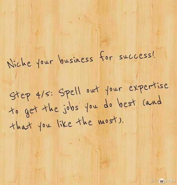 Niche Your Business For Success  Step 4  5  Spell Out Your