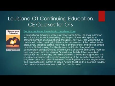 Louisiana Occupational Therapists Continuing Education and ...
