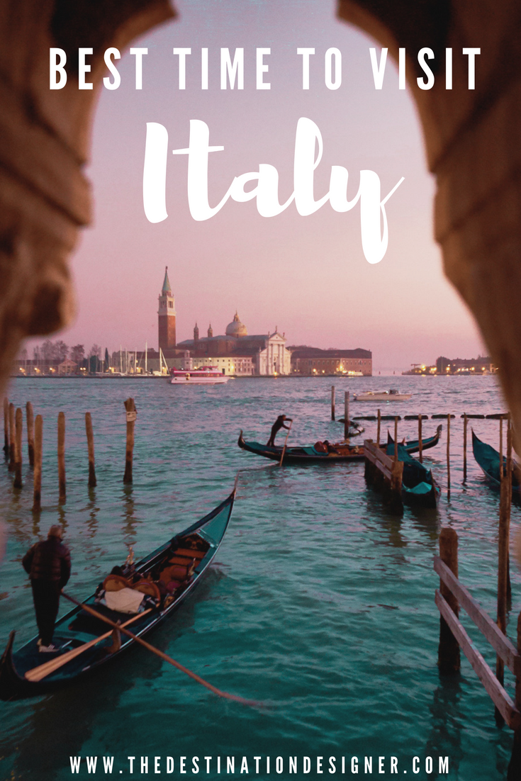 Best Time To Visit Italy 2019 The Best Time of Year to Visit Italy | Inspiring // Destinations