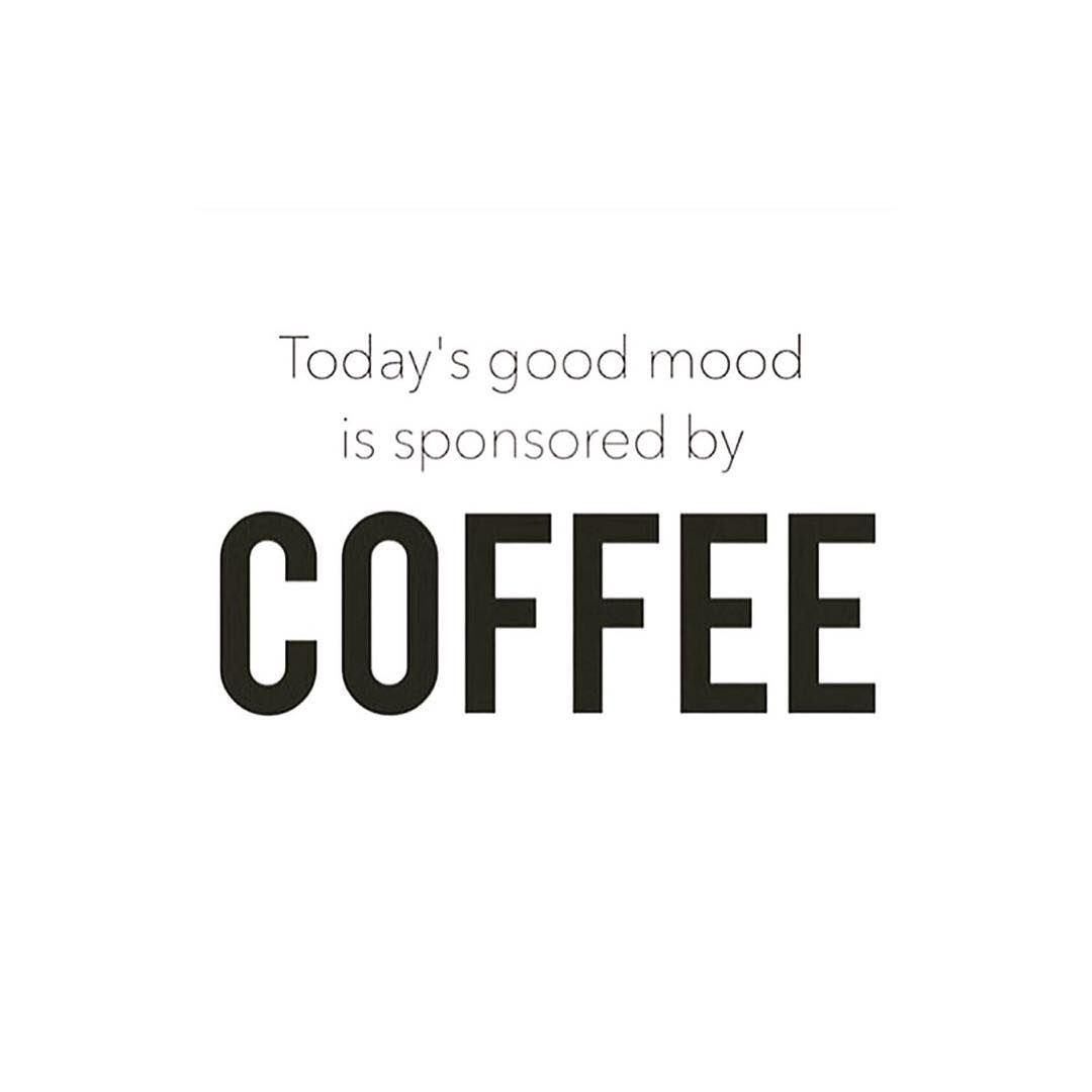 Starbucks Coffee Funny Quotes Good Mood Words