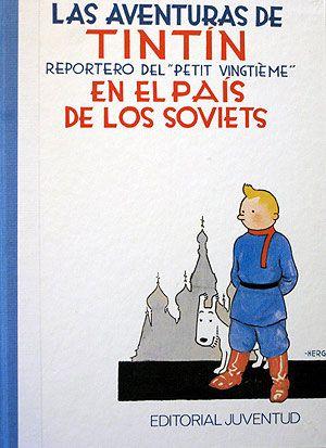 Tintin En El Pais De Lso Soviets Tintin Las Aventuras De Tintin Portadas
