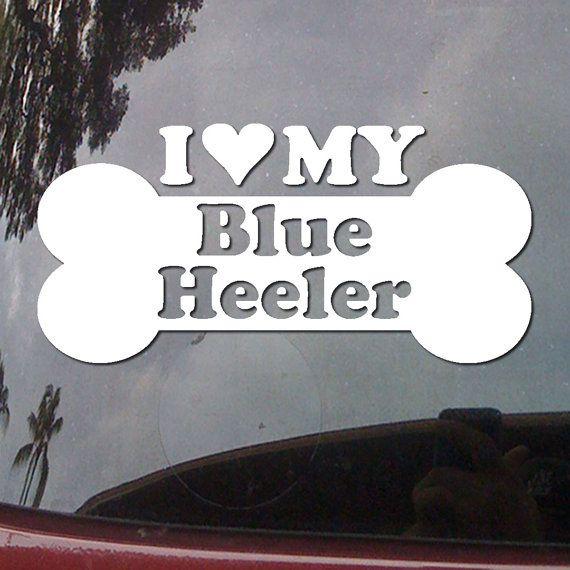I Heart My Blue Heeler - Love Dog Bone - Australian Cattle Dog - Car Truck Vinyl Decal Window Sticker DG82