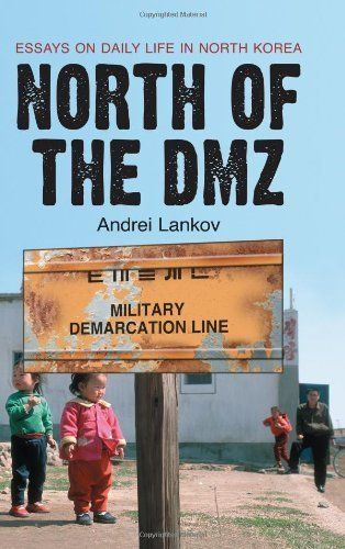 Compare Contrast Essay Papers North Of The Dmz Essays On Daily Life In North Korea By Andrei Lankov Samples Of Essay Writing In English also Essay Samples For High School Students Pin By Amy Tish On Books I Want  Pinterest  Books Books To Read  Marriage Essay Papers