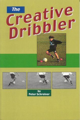 The Creative Dribbler by Peter Schreiner. $14.95. Publisher: Reedswain (August 1, 1999). Publication: August 1, 1999