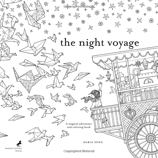 The Night Voyage A Magical Adventure And Coloring Book